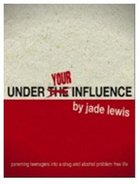 Under Your Influence Paperback