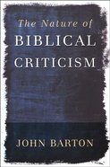 The Nature of Biblical Criticism Paperback