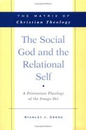 The Social God and the Relational Self Paperback