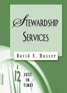 Stewardship Services (Just In Time Series) Paperback