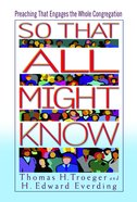 So That All Might Know Paperback