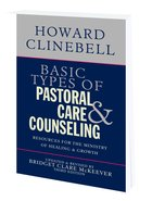 Basic Types of Pastoral Care and Counseling Paperback