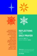 Reflections For Daily Prayer: Advent 2011 to Christ the King 2012 Paperback