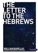 The Letter to the Hebrews (New Daily Study Bible Series) Paperback