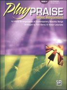 Play Praise #02: Most Requested (Music Book) Paperback