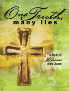 One Truth, Many Lies Paperback