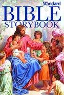 Standard Bible Storybook (Standard Bible Storybook Series)