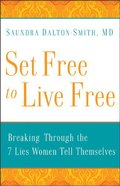 Set Free to Live Free Paperback