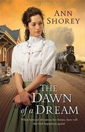 The Dawn of a Dream (#03 in At Home In Beldon Grove Series) Paperback
