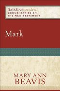 Mark (Paideia Commentaries On The New Testament Series) Paperback