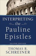 Interpreting the Pauline Epistles (2nd Edition) Paperback