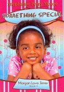 Something Special (#03 in Morgan Love Series) Paperback