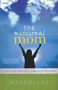 The Missional Mom Paperback