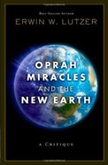 Oprah, Miracles & the New Earth Paperback