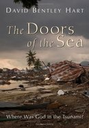 The Doors of the Sea: Where Was God in the Tsunami? Paperback