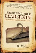 The Character of Leadership Paperback