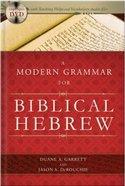 A Modern Grammar For Biblical Hebrew Hardback