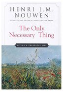 The Only Necessary Thing Paperback