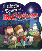 O Little Town of Bethlehem Board Book