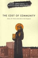 The Cost of Community Paperback