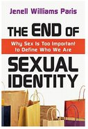 The End of Sexual Identity Paperback