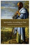 Spirituality According to Paul