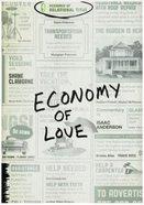Economy of Love Paperback