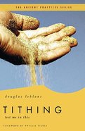 Tithing (The Ancient Practices Series) Paperback