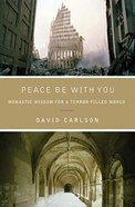 Peace Be With You Paperback
