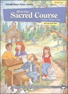 Alfred's Basic All-In-One Sacred Course For Children Book 4 (Music Book) Paperback