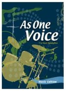 As One Voice - the Next Generation (Music Book)