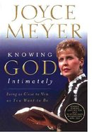 Knowing God Intimately (Large Print) Paperback