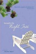 Beneath the Night Tree Paperback