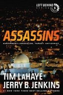 Assassins (#06 in Left Behind Series) Paperback