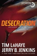 Desecration (#09 in Left Behind Series) Paperback