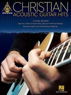 Christian Acoustic Guitar Hits (Music Book) Paperback