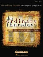 This Ordinary Thursday Music Book (Piano/vocal) Paperback