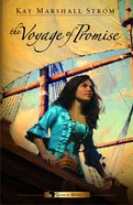 The Voyage of Promise (#02 in Grace In Africa Series) Paperback