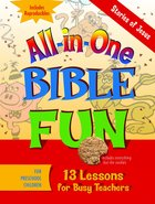Stories of Jesus - Preschool (Bible Fun) (All In One Bible Fun Series)