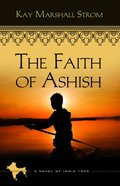 The Faith of Ashish (#01 in Blessings In India Series) Paperback