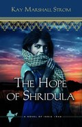The Hope of Shridula (#02 in Blessings In India Series) Paperback