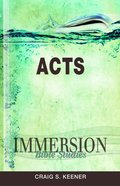 Acts (Immersion Bible Study Series)