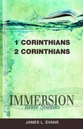 1 & 2 Corinthians (Immersion Bible Study Series) Paperback