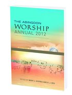 The Abingdon Worship Annual 2012 (With Cd)
