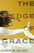 The Edge of Grace Paperback