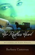 Her Restless Heart (#1 in Stitches In Time Series) Paperback