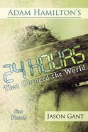 24 Hours That Changed the World (Study For 13-18 Years Old) Paperback