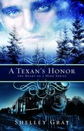 A Texan's Honour (#02 in Heart Of A Hero Series)