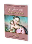 Advent 2011: Call Him God's Son (Student Book) Paperback
