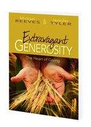 Extravagant Generosity (Program Guide With Cd) Paperback